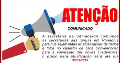 Comunicado as Secretarias    das Igrejas em Rondônia.