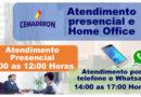 Atendimento Presencial e Home Office
